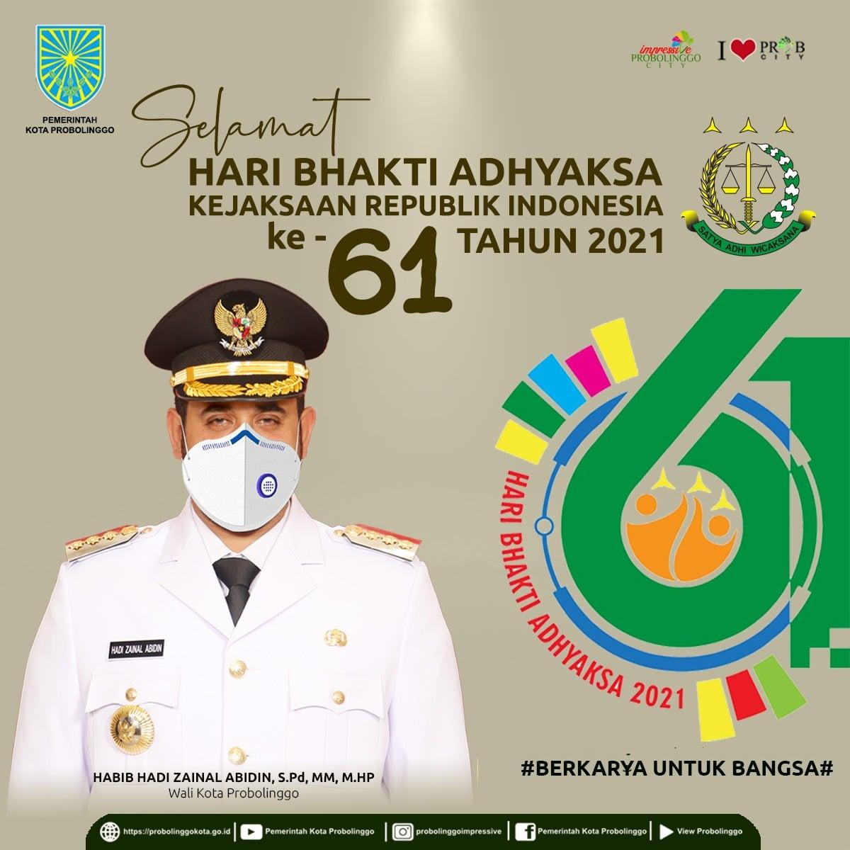 SELAMAT HARI BHAKTI ADHYAKSA KEJAKSAAN REPUBLIK INDONESIA KE-61 TAHUN 2021. BERKARYA UNTUK BANGSA.